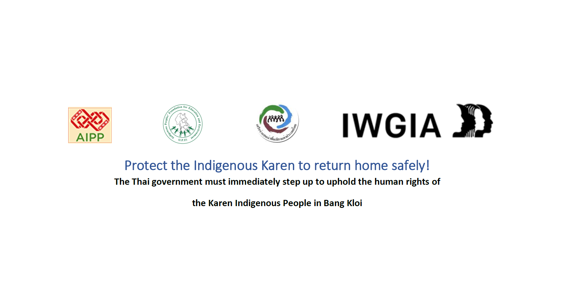 Protect the Indigenous Karen to return home safely