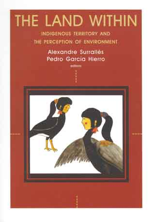 The Land Within: Indigenous Territory and the Perception of the