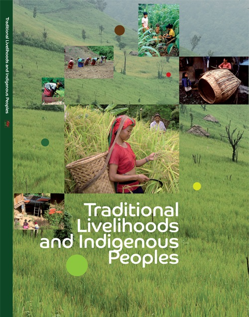 Traditional Livelihoods and Indigenous Peoples